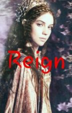 Reign by Danelle_xoxo