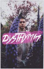 dysthymia ● n.h [Editando] by lxxwut