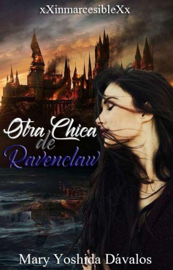Otra chica de Ravenclaw (Draco y tú) [EDITANDO]