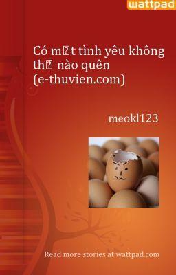 Có một tình yêu không thể nào quên (e-thuvien.com)
