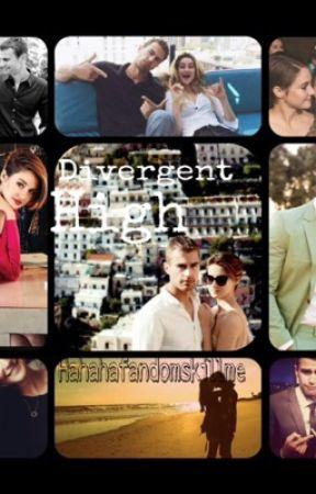 Divergent High by HahahaFandomskillme