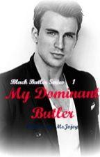 My Dominant Butler by bluish_heaven