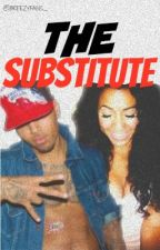 The Substitute. || CB FanFic by ioncare