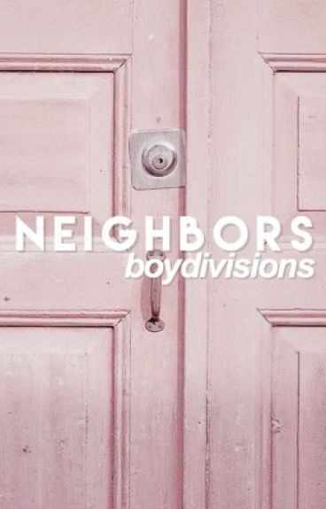 neighbors // (completed)
