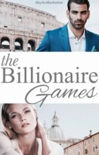 The Billionaire Games by MaybeManhattan