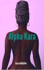 Alpha Kara (BWWM) by GassedUpAlm