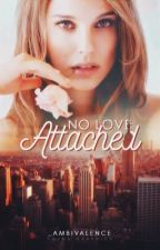No Love Attached by _ambivalence