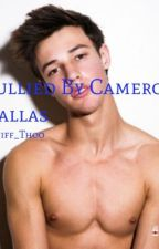 Bullied by Cameron Dallas by caniff_thoo