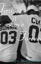 First Love Forever (Urban Fiction) by Jeaneaa
