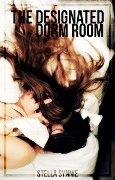 The Designated Dorm Room