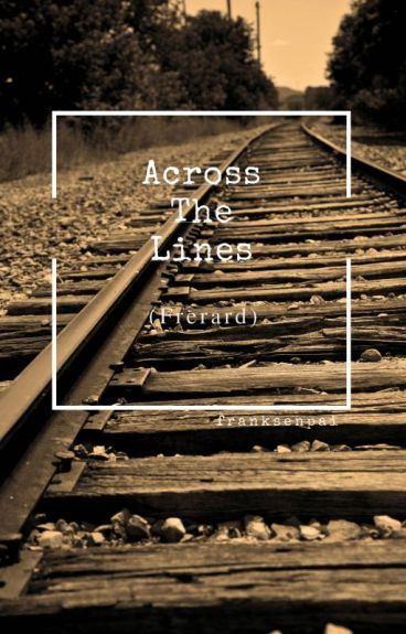 Across The Lines