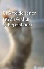El Arte de tener razon Arthur Schopenhauer by pollo80