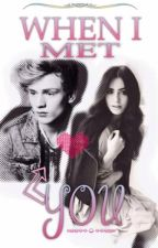 When I Met You by zerously