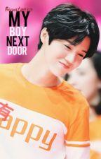 My Boy Next Door (COMPLETED) by ByuntaEXO