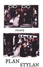 Plan Stylan || narry • lilo by cthnarry
