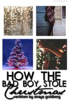 How the Bad Boy Stole Christmas by _ladymarmalade