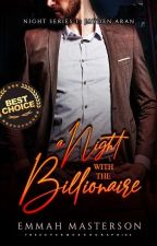 A Night with the Billionaire by EmmahMasterson