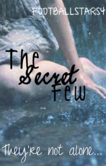 The Secret Few by footballstars4