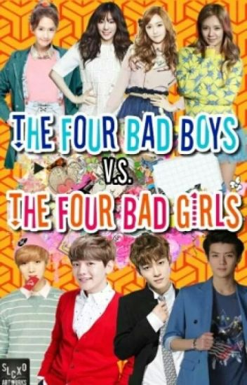 The Four Bad Boys Vs. The Four Bad Girls