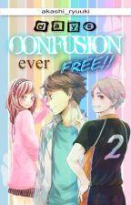 Days Confusion Ever Free!! [Haikyuu! Fanfiction] by akashi_ryuuki