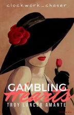 Gambling Hearts by clockwork_chaser