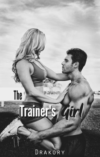 The Trainer's Girl