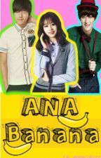 Ana Banana by Le_anne14zzz