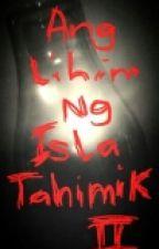 Ang Lihim ng Isla Tahimik (Book Two) by DarylWilsonPe5
