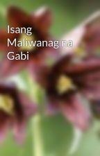 Isang Maliwanag na Gabi by BlackLily