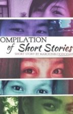 COMPILATION OF SHORT STORIES by maroonbloodofmine