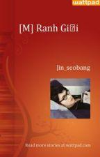 [M] Ranh Giới (full) by Jin_seobang