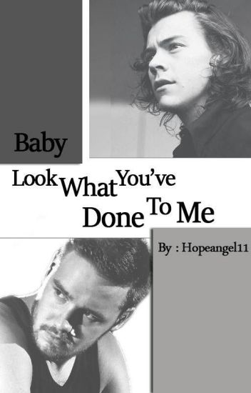 Baby, Look What You've Done to Me [Lirry]