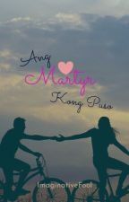 Ang Martyr kong Puso (completed) by Imaginativefool