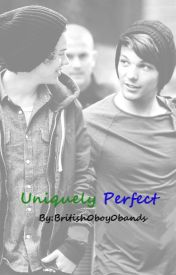 Uniquely Perfect by British0boy0bands