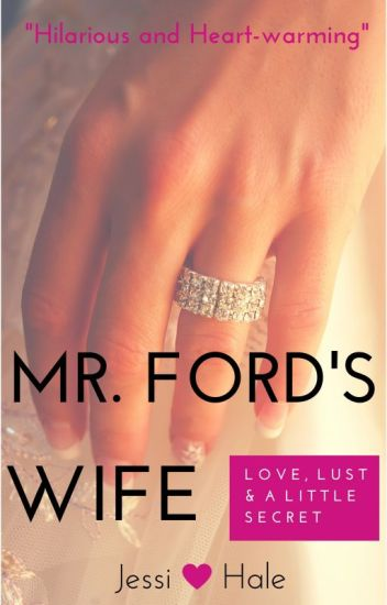 Mr. Ford's Wife [Editing Starts 12/17]