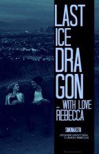 Poslední ledový drak-S láskou, Rebeca by Simonaastn