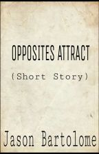 ONE SHOT: OPPOSITES ATTRACT by JasonBartolome