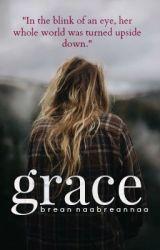 Grace. by BreannaaBreannaa