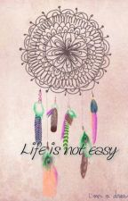Life is not easy by nikie_xx
