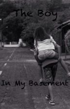 The Boy In My Basement [On Hold] by freely-we-love