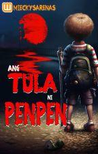 TULA ni PENPEN by MieckySarenas