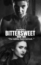 bittersweet • (sweet nothing book 2) by kidrauhlsalien