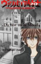 Vampire Knight ~Du bist mein Mond~ by Nanami-chan13