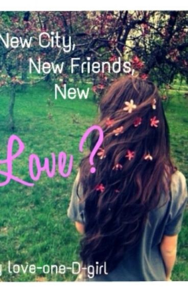 New City, New friends, New Love?(n.h & h.s ff)