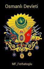 Osmanlı Devleti by MF_Ferhatoglu