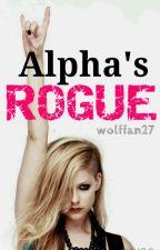 Alpha's Rogue by wolffan27