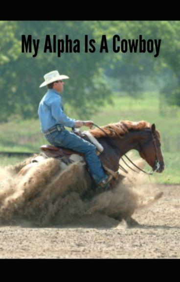 My Alpha is A Cowboy