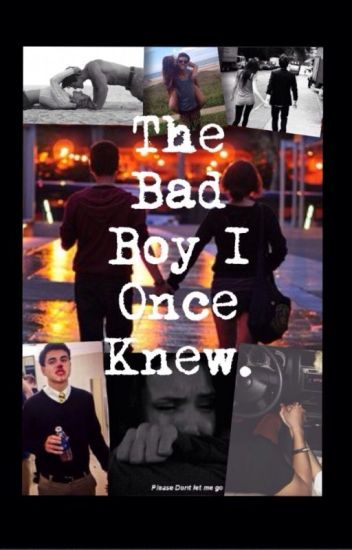 The Bad Boy I Once Knew (Sequel To The Bad Boy)