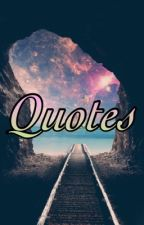 Quotes and Songs by JuliaTheOtakuFangirl