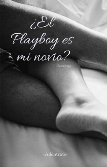 ¿El Playboy es mi novio?©